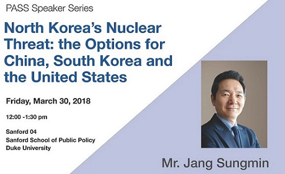 "PASS Speaker Series: Mr. Jang Sungmin to Give Presentation Titled ""North Korea's Nuclear Threat: the Options for China, South Korea, and the United States"""
